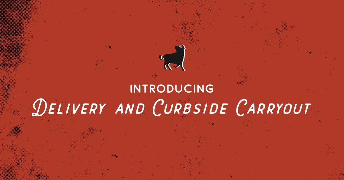 Introducing Delivery and Curbside Carryout